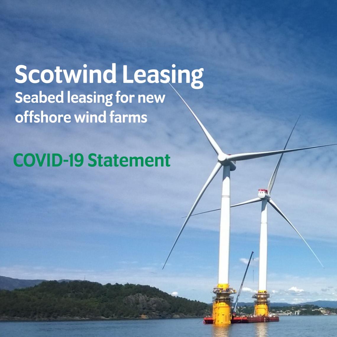 Scotwind COVID19 statement